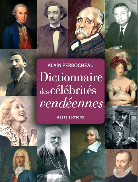 Dictionnaire des célébrités vendéennes